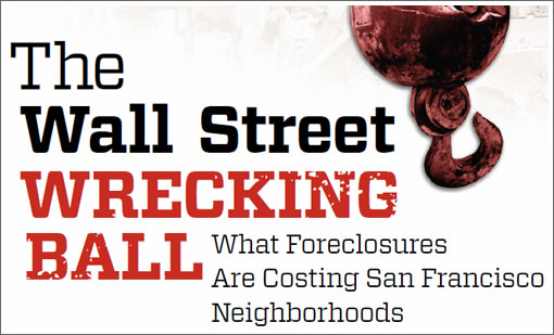 Wall Street Wrecking Ball Report San Francisco