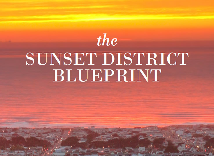 The Sunset District Blueprint