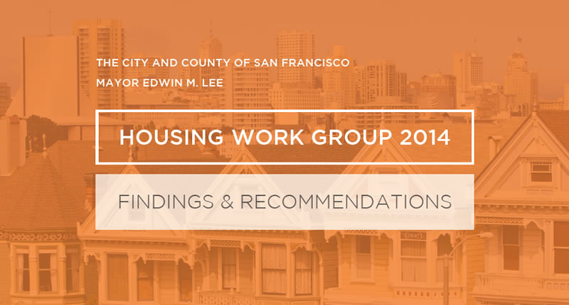 The Mayor's Roadmap For Affordable Housing In San Francisco